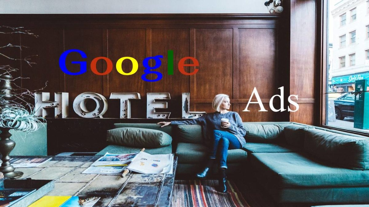 Google Hotel Ads – How it works? Costs and Management