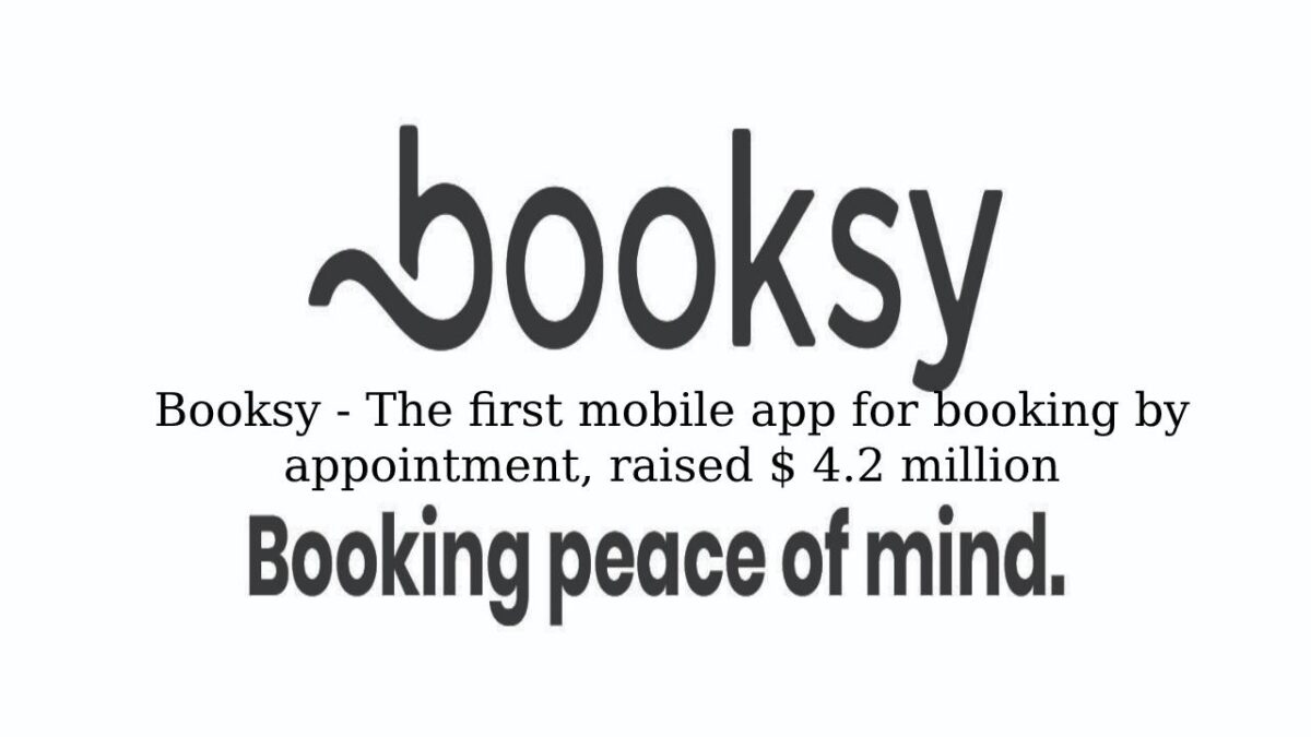 Booksy – The first mobile app for booking by appointment, raised $ 4.2 million