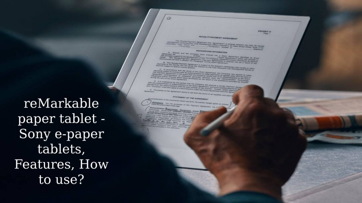 reMarkable paper tablet – Sony e-paper tablets, Features, How to use?